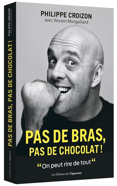 Livre_Pas_de_Bras_pas_de_chocolat_Philippe_Croizon.jpg